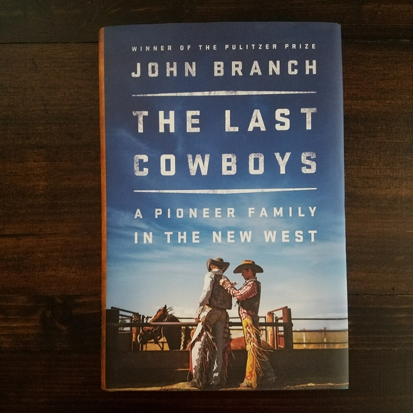 Other - The Last Cowboys: A Pioneer Family in the New West